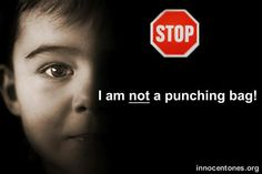 Stop Child abuse. People who abuse children, despite their past, are cowards!
