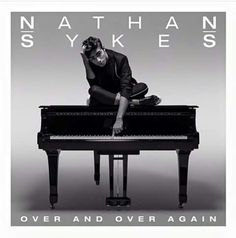 Nathan Sykes - Over & Over Again