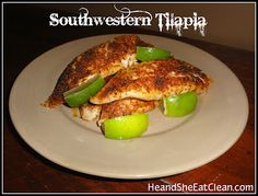 Southwestern Tilapia #eatclean #cleaneating #fish #tilapia #heandsheeatclean #recipe #seafood