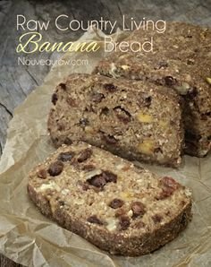 Raw Country Living Banana Bread