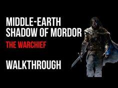 Middle Earth Shadow of Mordor The Warchief Walkthrough – VGFAQ