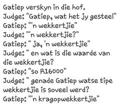 #Gatiep #elektrisiteit #afrikaans #snaaks #lag #humor #lol #joke Afrikaanse Quotes, Aerial Dance, Morning Greeting, Happy Birthday Wishes, Twisted Humor, Funny Jokes, Funny Pictures, Language, Sayings