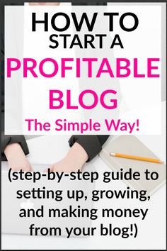 How to start a profitable blog, how to start blogging for money, blogging for beginners tutorials,how to start a blog wordpress.