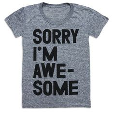 I'm Awesome Tee Women's Gray, $24, now featured on Fab.