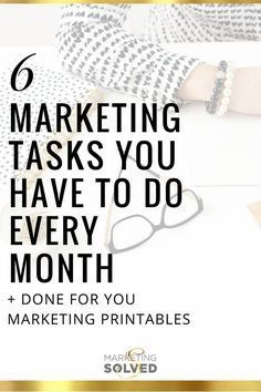 Chpt 3 # 1. 6 Marketing Tasks You Have to Do Every Month - Marketing Solved Digital Marketing ∕∕ Small Business Marketing ∕∕ Online Marketing ∕∕ Social Media ∕∕