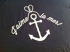 "French ""I love the sea!"" printed ocean t-shirt ah no way, this would be perfect for my french immersian program this summer!"