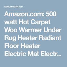 500 Watt Hot Carpet Woo Warmer Under Rug Heater Radiant Floor