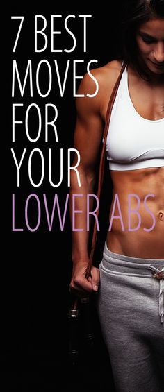 7 lower ab exercises guaranteed to hit that hard-to-reach spot for a flatter, more toned tummy. #abs #flatstomach #flatbelly #coreworkout #abworkout #sixpackworkout #bellyfat #muffintop