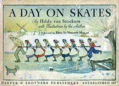 1934- Hilda Van Stockum  A DAY ON SKATES : THE STORY OF A DUTCH PICNIC