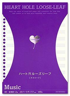 ラブリーフ ハート穴ルーズリーフ B5サイズ 音楽罫12段 100枚 LLB5005 ラブリーフ(LoveLeaf) https://www.amazon.co.jp/dp/B01KJ8J7SS/ref=cm_sw_r_pi_dp_x_RVbnybZKR5Z39