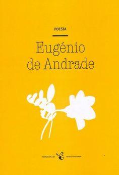 """Eugénio de Andrade (1923-2005) - """"Poesia"""""""