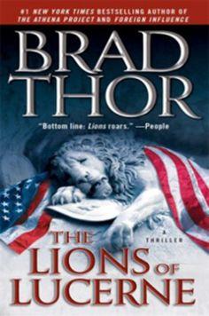 Brad Thor The Lions of Lucerne