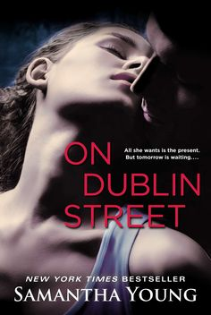 On Dublin Street – Samantha Young. To say I've got a crush on Braden is an understatement :D