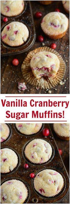 Vanilla Cranberry Sugar Muffins - 30 minutes start to finish!