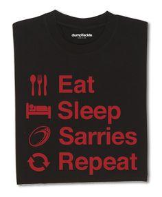 Saracens Rugby Fan T-Shirt  www.dumpTackle.com/eat-sleep-sarries-repeat
