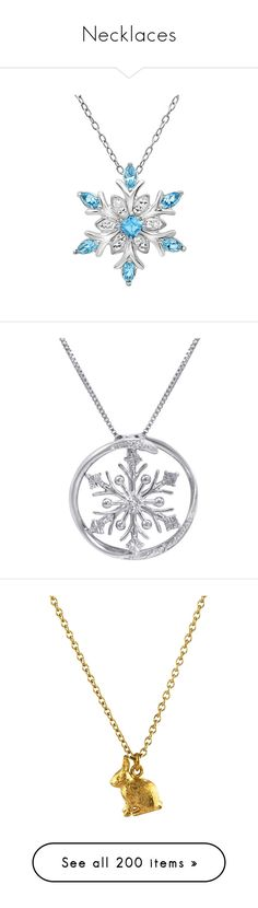 """""""Necklaces"""" by vicipokemon ❤ liked on Polyvore featuring jewelry, necklaces, accessories, sterling silver snowflake necklace, snowflake pendant, sterling silver necklace pendant, swarovski crystal necklace, swarovski crystal pendant necklace, 14 karat gold necklace and 14k necklace"""