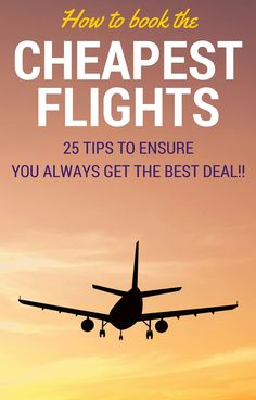 Finding the cheapest flights is the key to keeping to a travel budget. Read 25 tips to find the cheapest flights to anywhere Find Cheap Flights, Cheapest Flights, Travel Advice, Travel Tips, Travel Hacks, Air Travel, Travel Checklist, Cheap Travel, Budget Travel
