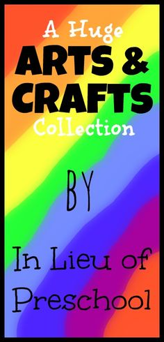 a list of all the Arts and Crafts posts by In Lieu of Preschool