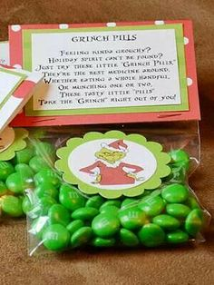 Grinch pills....going to make these for all my employees :)