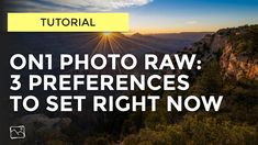 3 Preferences To Set In Photo RAW — Scott Davenport Photography Photo Blog, 3 Things, Photography, Friends, Amigos, Photograph, Fotografie, Photo Shoot, Fotografia