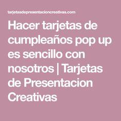 Hacer tarjetas de cumpleaños pop up es sencillo con nosotros   Tarjetas de Presentacion Creativas