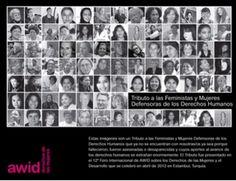 Tributo a las feministas y mujeres defensoras de los derechos humanos. AWID http://www.awid.org/esl/Nuestras-Iniciativas/Defensoras-de-Derechos-Humanos/Tributo-a-Defensoras-de-Derechos-Humanos