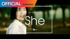 이석훈 (Lee Seokhoon) - She MV