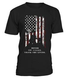 Veteran Shirt Honor the Fallen Thank the Living USA Flag - Limited Edition