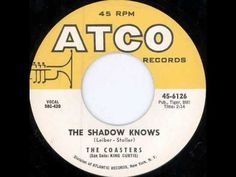 The Coasters The Shadow Knows 1958 - YouTube