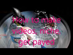 How to make videos, niche, get payed