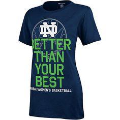Notre Dame Women's Basketball Better Than Best Women's T-Shirt Notre Dame Womens Basketball, Basketball Teams, Fighting Irish, Irish Men, Cool Shirts, Amazing Women, T Shirts For Women, Ua, My Style