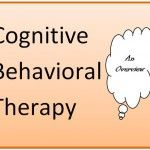 Cognitive Behavioral Therapy (CBT) – An Overview #CognitiveBehavioralTherapy #CBT