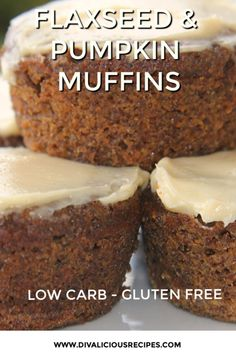 A batch of flaxseed pumpkin muffins make a healthy breakfast or a snack on the go. Low carb and gluten free these are a great way to start the day. free recipe for diabetics Flaxseed & Pumpkin Muffins - Divalicious Recipes Low Carb Cupcakes, Low Carb Desserts, Gluten Free Recipes, Gourmet Recipes, Low Carb Recipes, Dessert Recipes, Whey Protein Recipes, Flour Recipes, Yummy Recipes