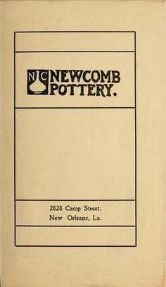 Catalogue of the Newcomb Pottery (New Orleans, La.) 1905 (art nouveau) www.archive.org/stream/catalog00newc#page/n0/mode/2up
