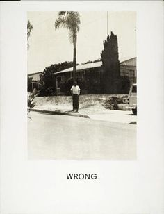 aoq:John Baldessari - Wrong (1967)