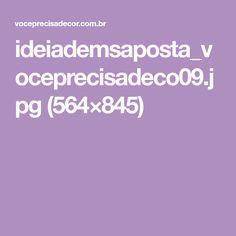 ideiademsaposta_voceprecisadeco09.jpg (564×845)