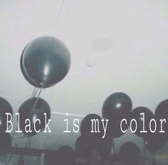 add a caption follow back,  #fback,  black is my color  grunge -  #room -  #ballon