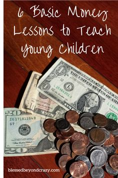 6 Basic Money Lessons to Teach Young Children - My parents started teaching me at a very young age all about basic money principles. My Father was a vice-president for a local bank so he had great insight  and wisdom into financial matters. In this post I share with you a few basic principles that you can teach your young children too. It's never to early to start.