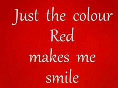 Red makes me happy