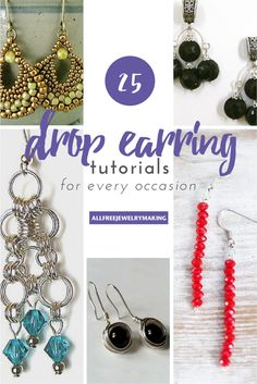25 Drop Earring Tutorials for every occasion | Because drop earrings go with everything!