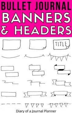 Simple step-by-step guide to drawing your own banners and headers to decorate the pages of your bullet journal! #bulletjournal #banner #doodles #bulletjournalbanners #bulletjournalheaders #doodleguides #howtodraw