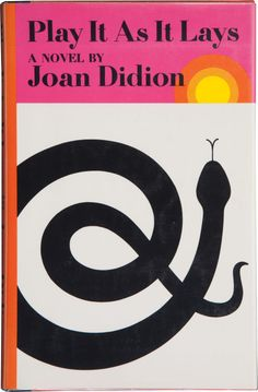 Minimalist snake silhouette art: Vintage cover design for Play it as it Lays, the classic novel by Joan Didion.
