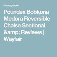 Poundex Bobkona Medora Reversible Chaise Sectional & Reviews | Wayfair