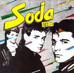 The Latin Rock Invasion: Soda Stereo (1984)