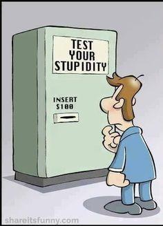 Test Your Stupidity - https://shareitsfunny.com/test-your-stupidity/ - Funny Cartoons on  Share Its Funny  #testyourstupidity