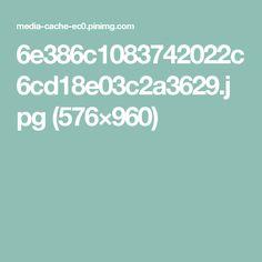 6e386c1083742022c6cd18e03c2a3629.jpg (576×960)