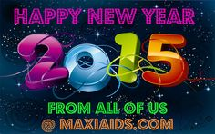 Happy New Year from all of us at MaxiAids.com!  www.maxiaids.com