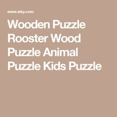 Wooden Puzzle Rooster Wood Puzzle Animal Puzzle Kids Puzzle