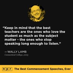 Wally Lamb, 2003. From NPR's The Best Commencement Speeches, Ever.