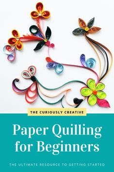 The Ultimate Guide to Paper Quilling for Beginners - The Curiously Creative Paper quilling is the craft of rolling strips of paper and gluing them onto a surface to create an intricate three-dimensional piece of artwork. Neli Quilling, Diy Quilling Crafts, Quilling Comb, Paper Quilling Cards, Paper Quilling Flowers, Paper Quilling Jewelry, Quilled Paper Art, Paper Quilling Designs, Quilled Roses
